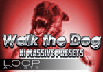 IDT Walk the Dog Dubstep Massive Presets by IDT - LoopArtists.com