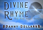 Danny Dollars - Divine Rhyme - Hip Hop Vocal Loops - Loop Pack