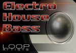 Liquid Loops - Electro House Bass - Electro House Bass Loops - Loop Pack